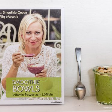 Rezension | Smoothie Bowls - Vitamin-Power zum Löffeln