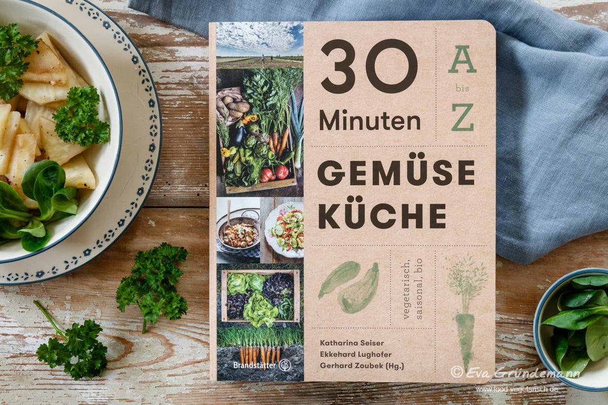 buchrezension | 30 minuten gemüseküche - vegetarisch, saisonal, bio - 30 Minuten Küche