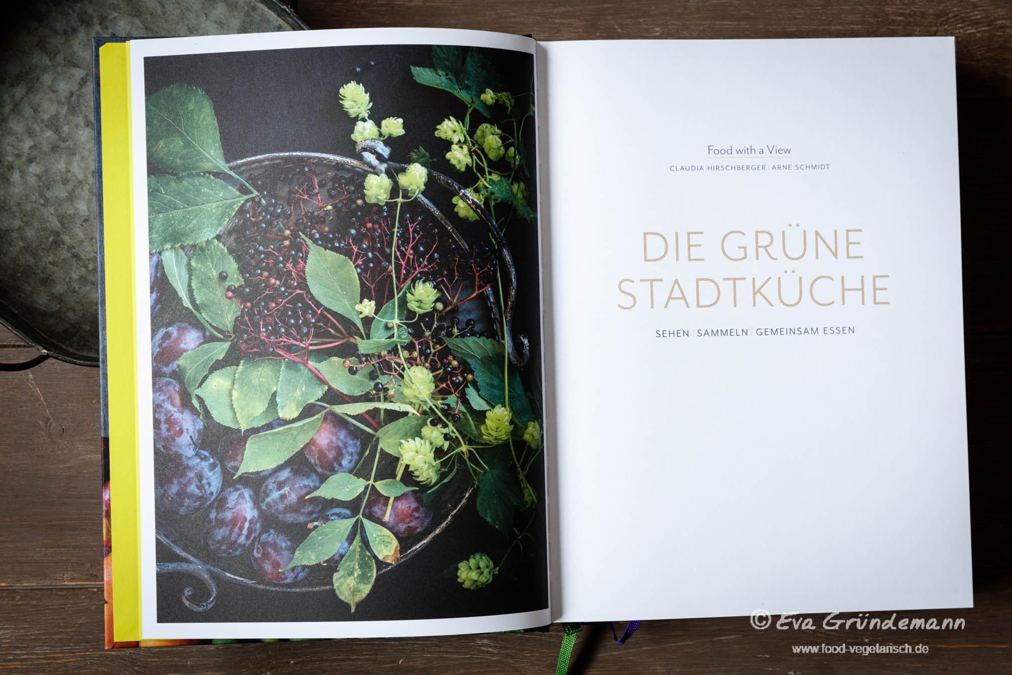 """Einblicke in das Kochbuch """"Die grüne Stadtküche"""""""